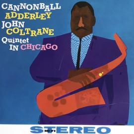 CANNONBALL ADDERLEY / COLTRANE John : LP Quintet In Chicago