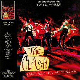 CLASH (the) : LP Bored With The Us Festival