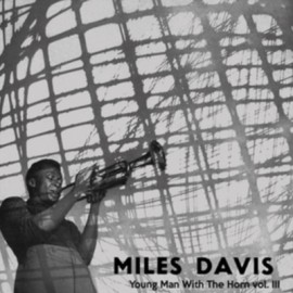MILES DAVIS : LP Young Man With The Horn Vol. III