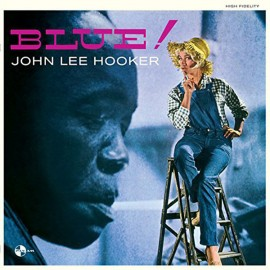 JOHN LEE HOOKER : LP Blue!