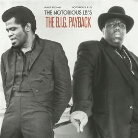 JAMES BROWN / NOTORIOUS BIG / AMERIGO GAZAWAY : LP The B.I.G. Payback