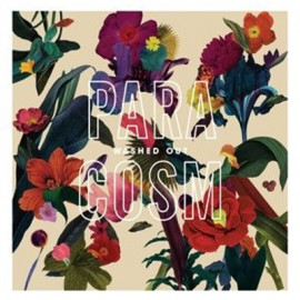 WASHED OUT : LP Paracosm