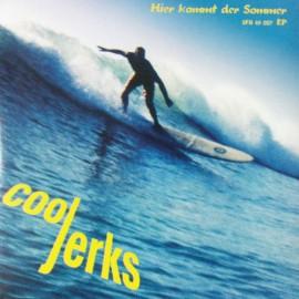 COOL JERKS : Hier Kommt Der Sommer E.P.
