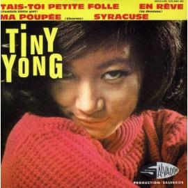 TINY YONG : CDEP Tais-Toi Petite Folle