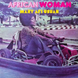 MARY AFI USUAH : LP African Woman