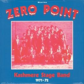 KASHMERE STAGE BAND : LP Zero Point