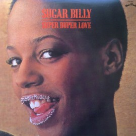 SUGAR BILLY : LP Super Duper Love