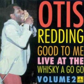 REDDING Otis : LP Good To Me - Live At The Whisky A Go Go - Volume 2