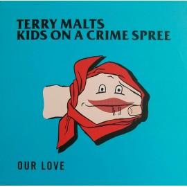 "SPLIT 10""EP TERRY MALTS / KIDS ON A CRIME SPREE"