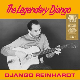 REINHARDT Django : LP The Legendary Django (gatefold)