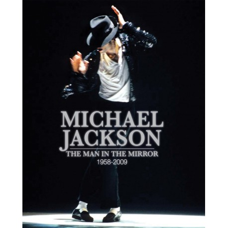 JACKSON Michael : Book The Man in the Mirror : 1958-2009