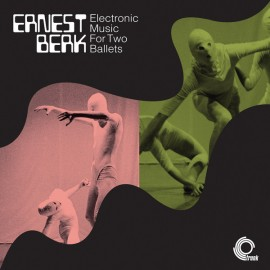 BERK Ernest : LP Electronic Music For Two Ballets