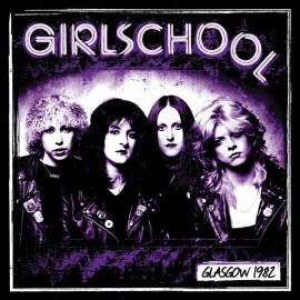 GIRLSCHOOL : LP Glasgow 1982