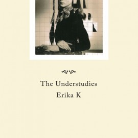 UNDERSTUDIES (the) : Erika K