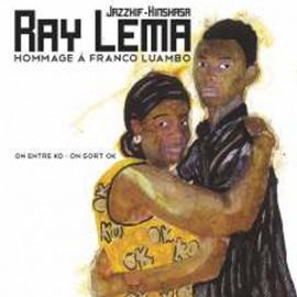 LEMA Ray : LP On entre OK on sort KO