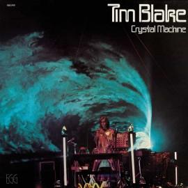 TIM BLAKE : LP Crystal Machine