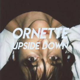 "ORNETTE : 12""P Upside Down"