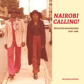 VARIOUS : LP Nairobi Calling! Selected Recordings 1976-1996