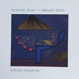 BRIAN ENO / ENO Roger : LPx2 Mixing Colours