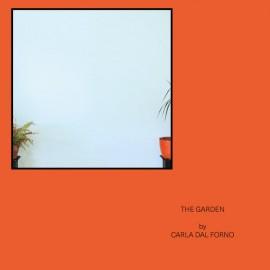 """DAL FORNO Carla : 12""""EP The Garden"""