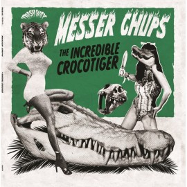 MESSER CHUPS : LP The Incredible Crocotiger