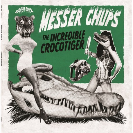 MESSER CHUPS : LP The Incredible Crocotiger