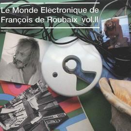 DE ROUBAIX François : CD Le Monde Electronique De François De Roubaix Vol.II