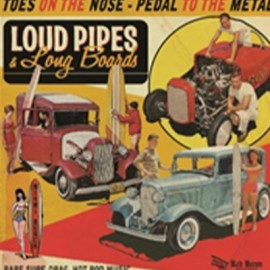 VARIOUS : LP Loud Pipes & Long Boards