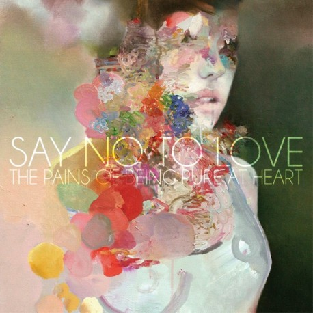 """PAINS OF BEING PURE AT HEART (the) : 7"""" Say No To Love"""