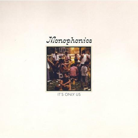 MONOPHONICS : LP It's Only Us
