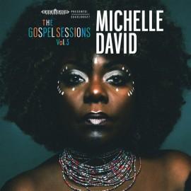 DAVID Michelle : LP+CD The Gospel Sessions Vol. 3