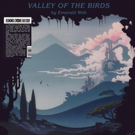 EMERALD WEB : LP Valley Of The Birds