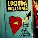 WILLIAMS Lucinda : LPx3 Down Where The Spirit Meets The Bone