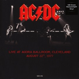 AC/DC : LP Live At Agora Ballroom, Cleveland, August 22, 1977