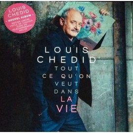 CHEDID Louis : LP Tout Ce Qu'on Veut Dans La Vie