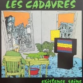 CADAVRES (les) : LP Existence Saine