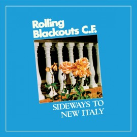 ROLLING BLACKOUTS COASTAL FEVER : LP Sideways To New Italy (colored)
