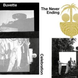 BUVETTE : LP The Never Ending Celebration