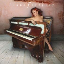 O'SULLIVAN Gilbert : CD Piano Foreplay
