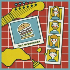 "FRED FREDBURGER : 10""LP Fred Fredburguer"