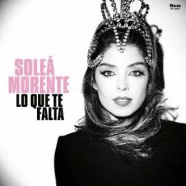 SOLEA MORENTE : LP Lo Que Te Falta