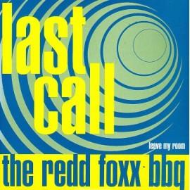 REDD FOXX BBQ (the) : Last Call