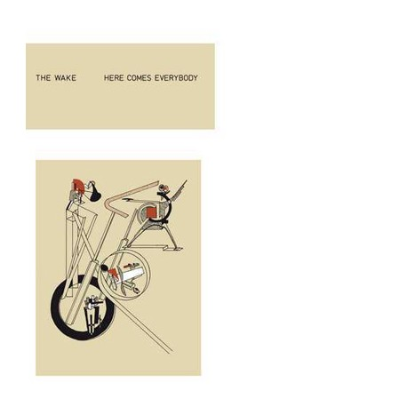 """WAKE (the) : LP+7"""" Here Comes Everybody"""