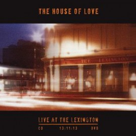 HOUSE OF LOVE (the) : LP Live At The Lexington 13:11:13