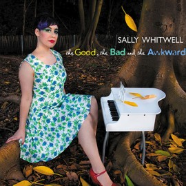 WHITWELL Sally : CD The Good, The Bad And The Awkward