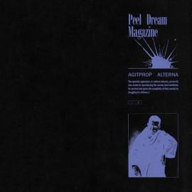PEEL DREAM MAGAZINE : LP Agitprop Alterna