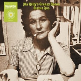 STATUS QUO : LP Ma Kelly's Greasy Spoon