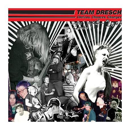 TEAM DRESCH : LP Choices, Chances, Changes