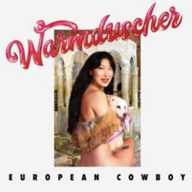 """WARMDUSCHER : 12""""EP European Cowboy"""