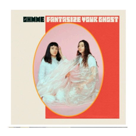 OHMME : LP Fantasize Your Ghost